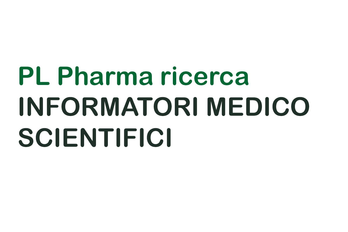 PL Pharma ricerca INFORMATORI MEDICO SCIENTIFICI