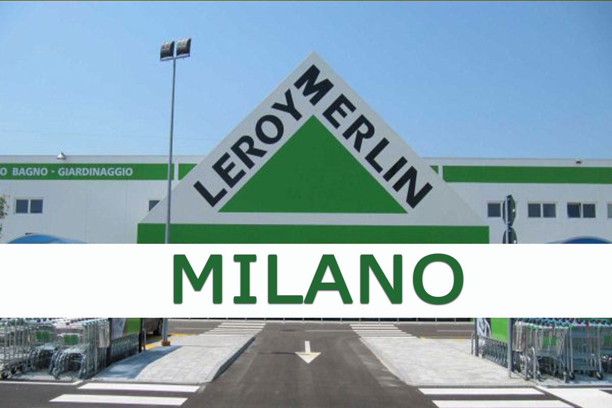 LEROY MERLIN RICERCA PERSONALE A MILANO