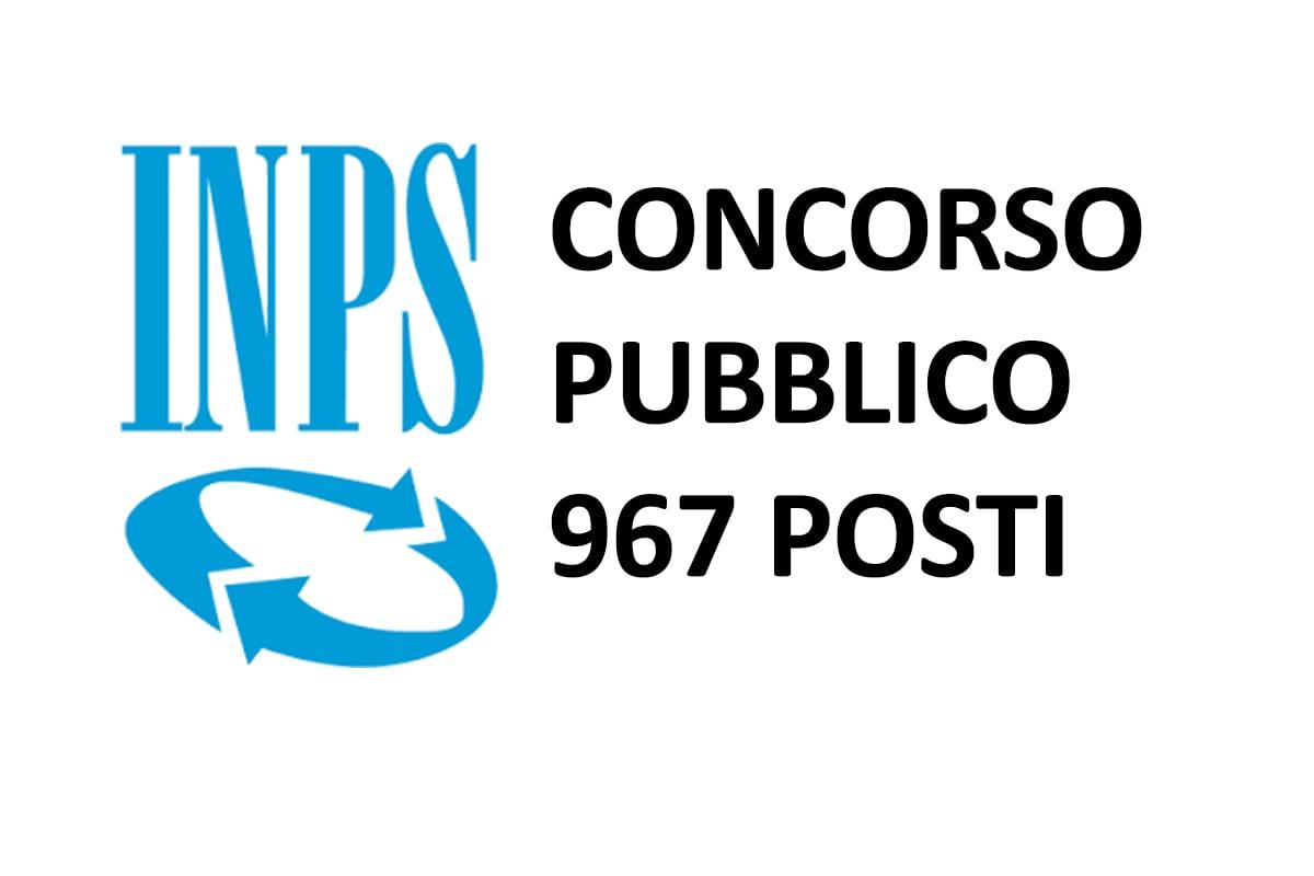 967 posti CONCORSO PUBBLICO INPS pubblicato nuovo bando