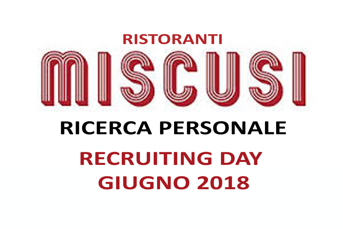 Ristoranti Miscusi: recruiting day
