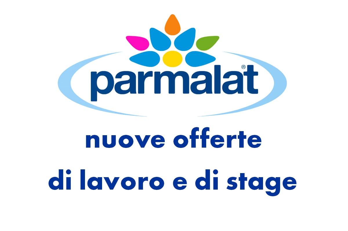 Parmalat, nuove offerte di lavoro e di stage in Emilia ...