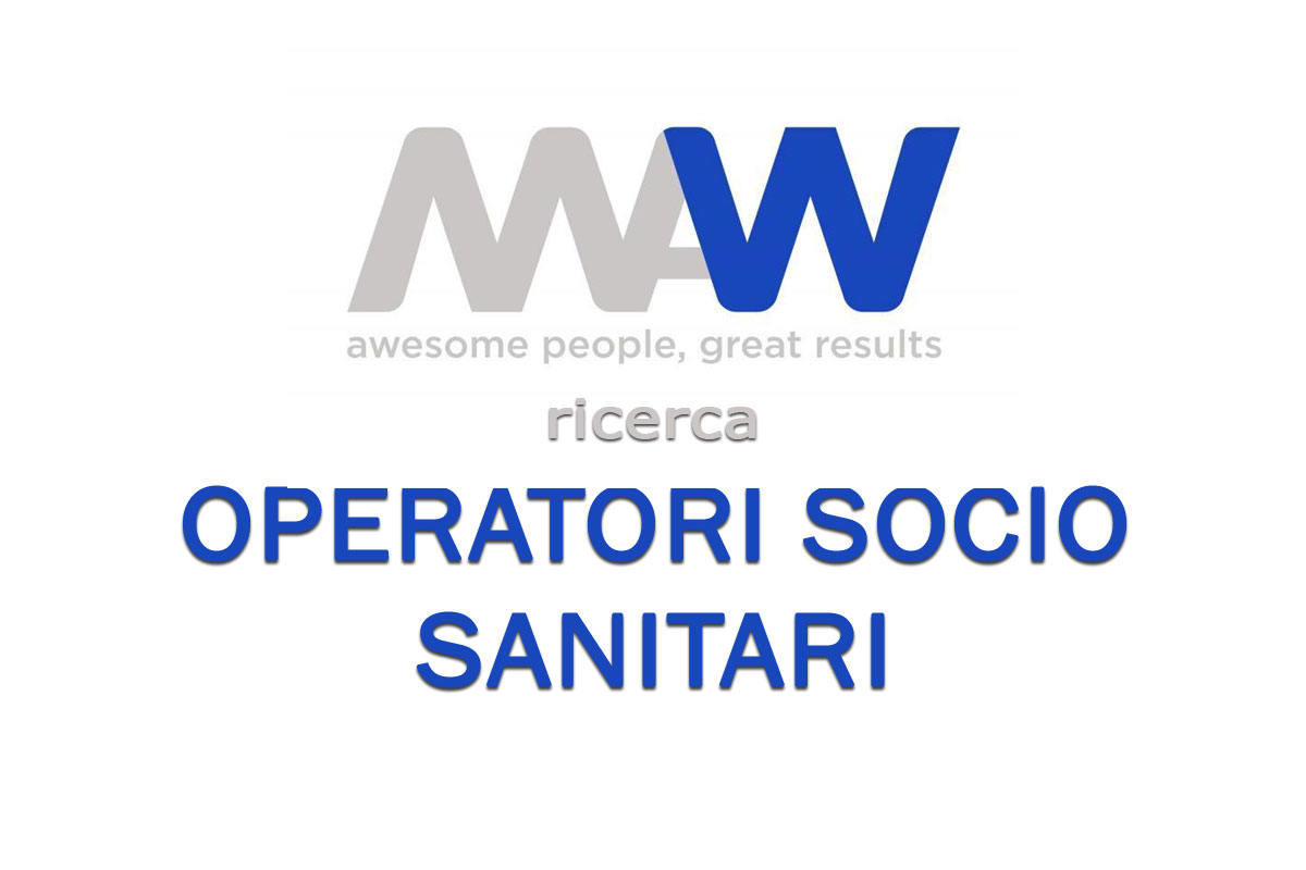 MAW Men At Work ricerca OPERATORI SOCIO SANITARI