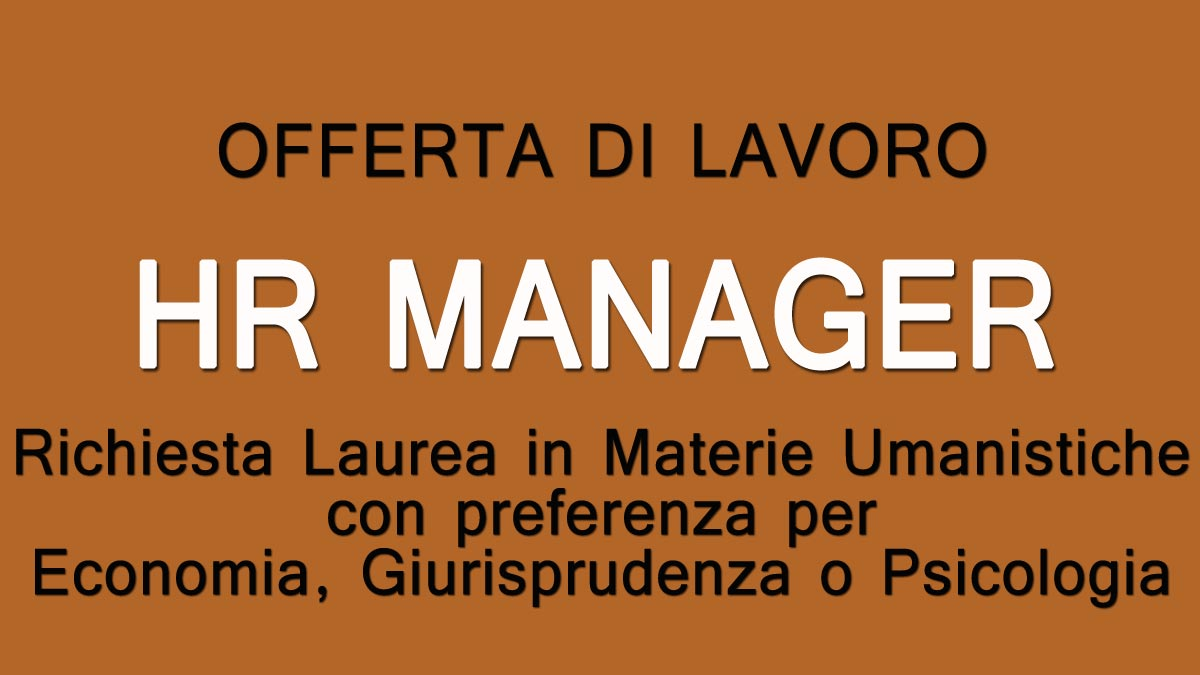 Aboutjob ricerca HR MANAGER con Laurea in Materie Umanistiche
