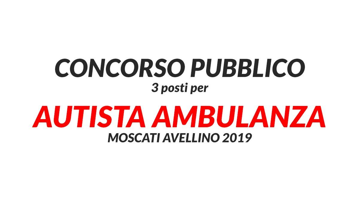 3 Posti Per Autista Ambulanza Moscati Avellino 2019 Workisjob