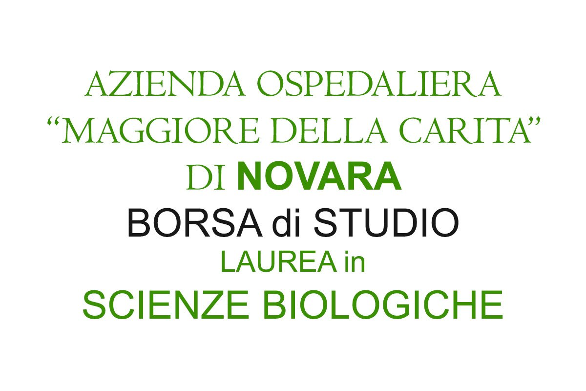 NOVARA - BORSA di STUDIO - LAUREATI in SCIENZE BIOLOGICHE