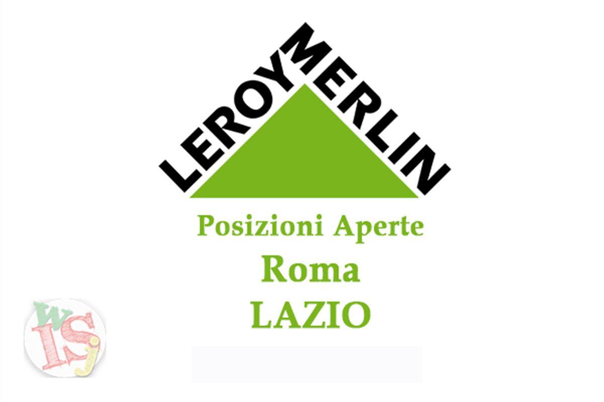 Leroy merlin posizioni aperte lazio workisjob for Leroy merlin sardegna
